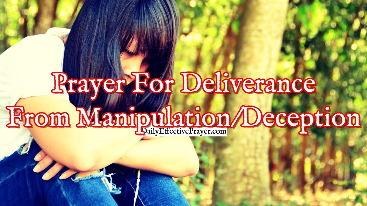 Prayer For Manipulation / Deception (Christian)
