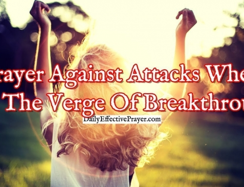 Prayer Against Attacks When You're On The Verge Of Breakthrough