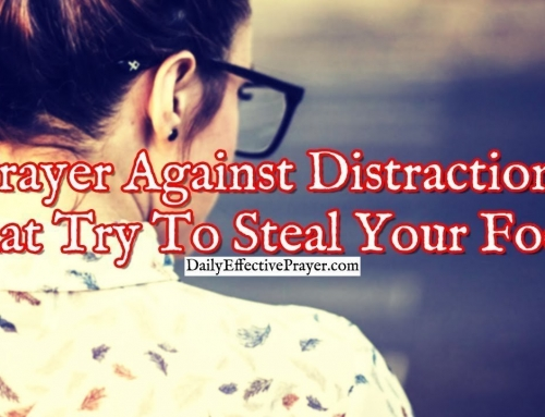 Prayer Against Distractions That Try To Steal Your Focus