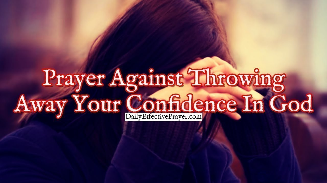 Pray this to strengthen your confidence in God.
