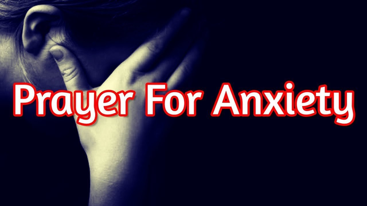 Fear and Anxiety Prayers