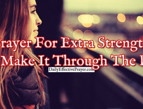 Short Prayer For Extra Strength To Make It Through The Day