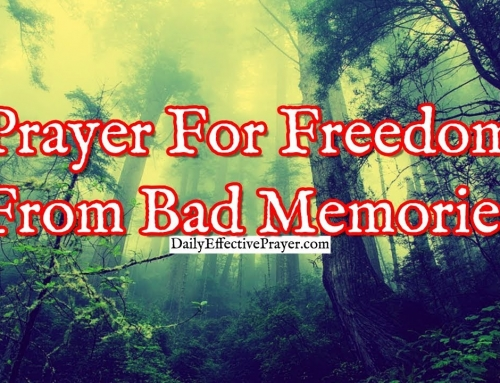 Prayer For Freedom From Bad Memories