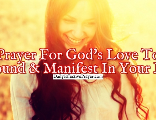 Prayer For God's Love To Abound and Manifest In Your Life