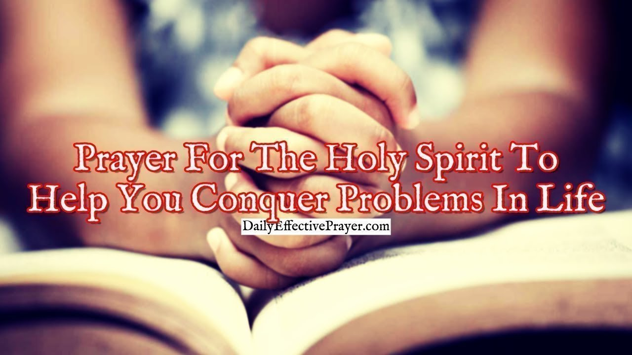 Pray this for help from the Holy Ghost.