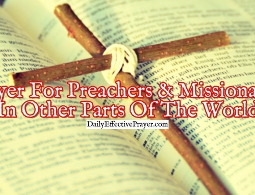 Prayer For Preachers and Missionaries In Other Parts Of The World