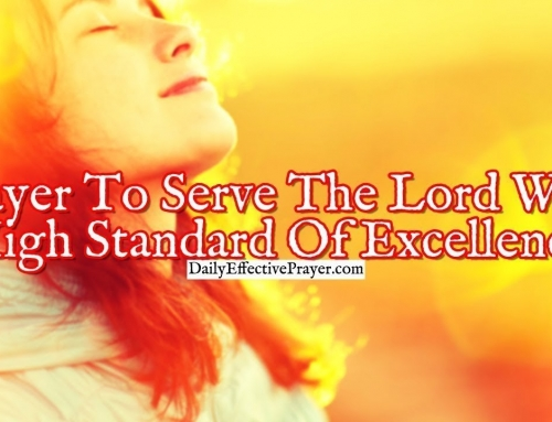 Prayer To Serve The Lord With a High Standard Of Excellence