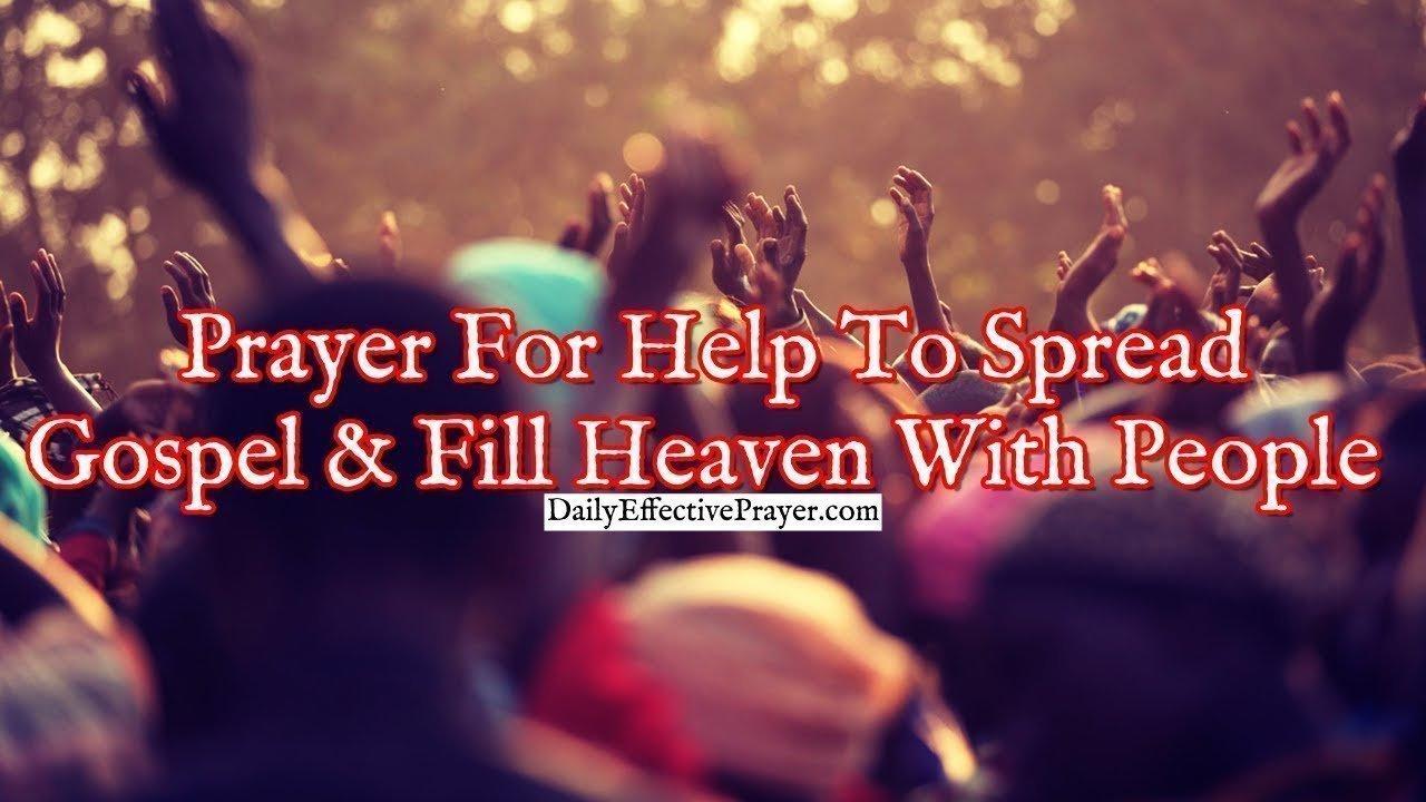 Pray this to help spread the Gospel of Jesus.