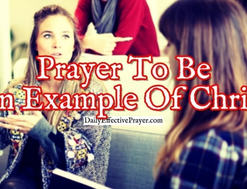 Prayer To Be an Example Of Christ That Believers Can Follow
