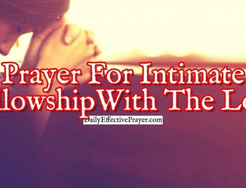 Prayer For Intimate Fellowship With The Lord