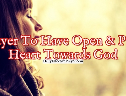 Prayer To Have an Open and Pure Heart Towards God