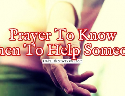 Prayer To Know When To Help Someone and When To Say No