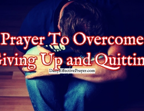 Prayer To Overcome Giving Up and Quitting