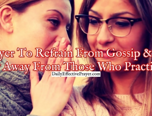 Prayer To Refrain From Gossip and To Stay Away From Those who Practice It