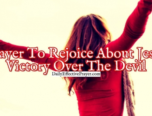 Prayer To Rejoice About Jesus Victory Over The Devil