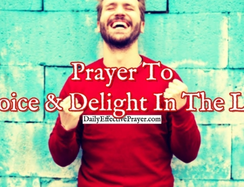Prayer To Rejoice and Delight In The Lord