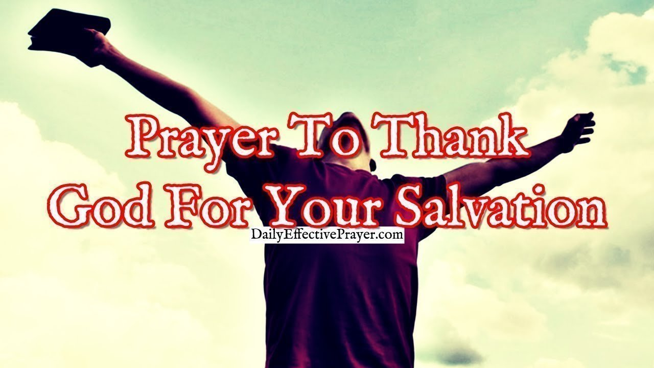 Pray this to express your gratitude for being saved.