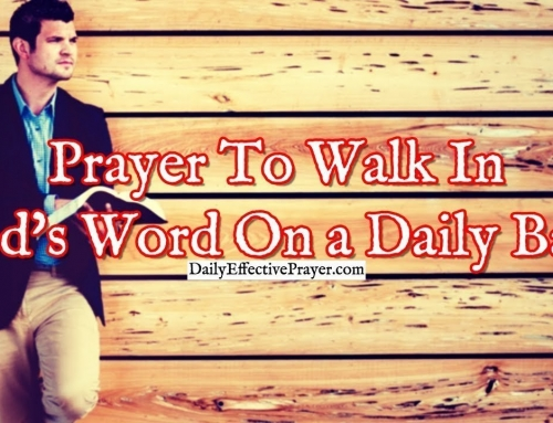 Prayer To Walk In God's Word On a Daily Basis