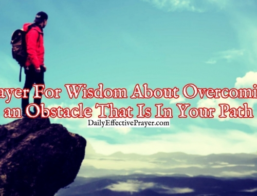 Prayer For Wisdom About Overcoming an Obstacle That Is In Your Path