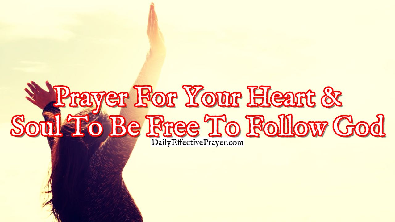 Pray this to help cleanse your heart and soul so you can follow the Lord.