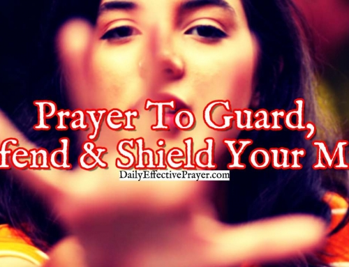 Prayer To Guard, Defend, and Shield Your Mind From The Attacks Of The Enemy