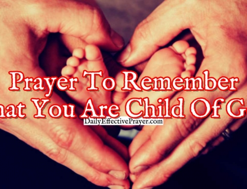 Short Prayer To Remember That You Are a Child Of The Most High God