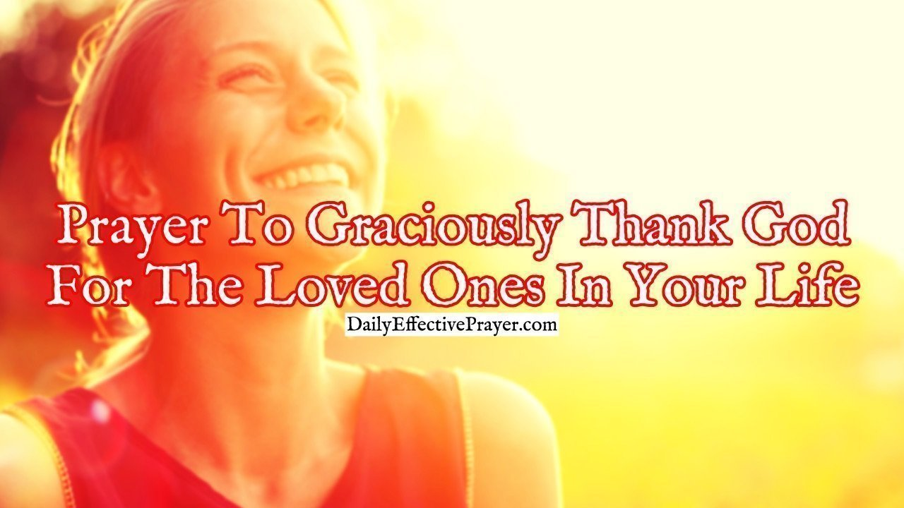 Pray this to express gratitude for the people in your life.