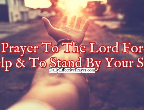 Prayer To The Lord For Help and To Stand By Your Side