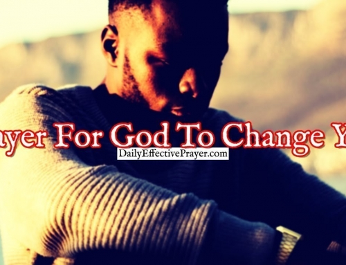 Prayer For God To Change You and Conform You Into The Image Of Jesus