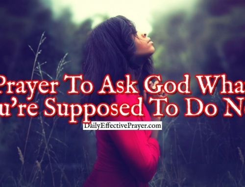 Prayer To Ask God What You're Supposed To Do Next In Your Situation