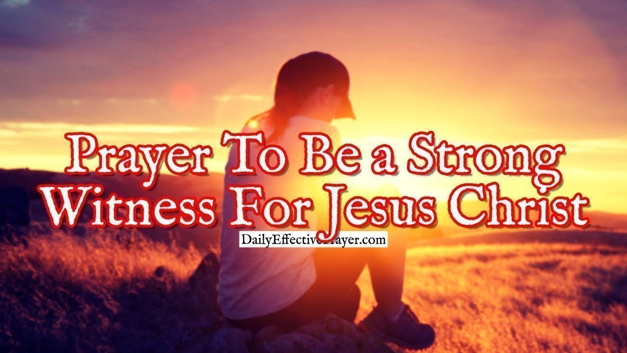 Pray this for help being a witness for the Lord.