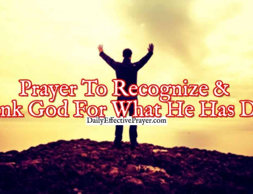 Prayer To Recognize and Thank God For What He Has Done In Your Life