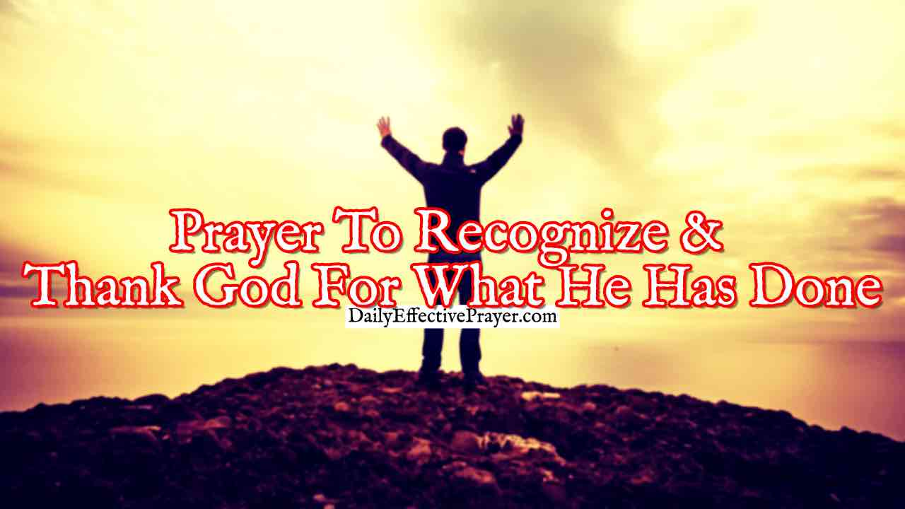 Pray this to thank the Lord for all He has done in your life.