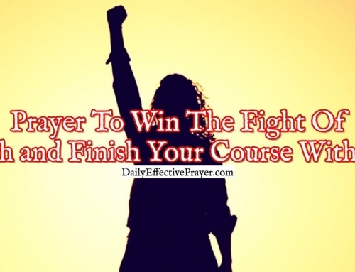 Prayer To Win The Fight Of Faith and Finish Your Course With Joy