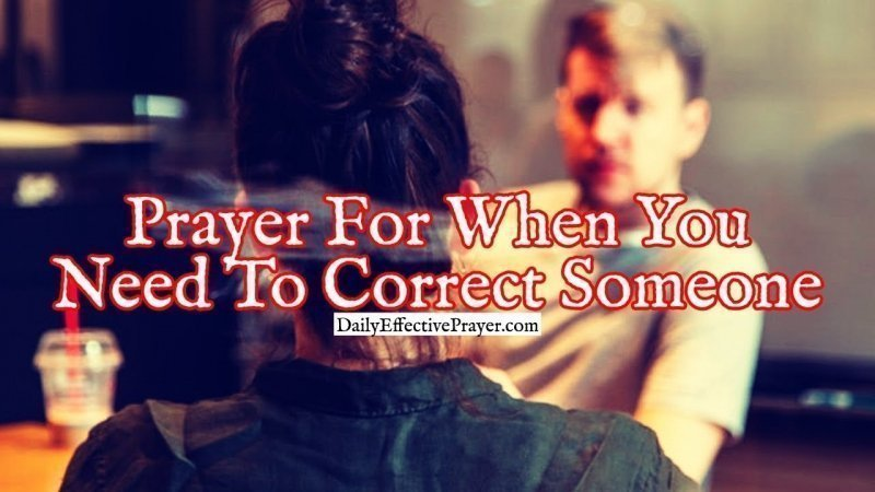 Christian Prayer For When You Need To Correct Someone