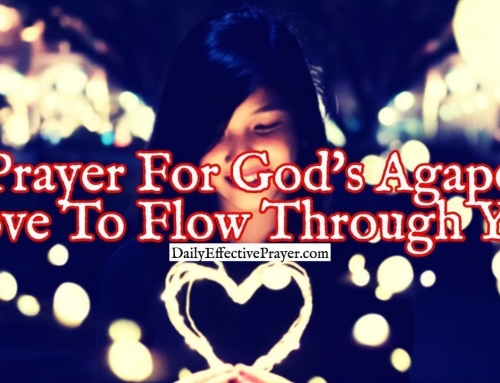 Prayer For God's Agape Love To Flow Through You