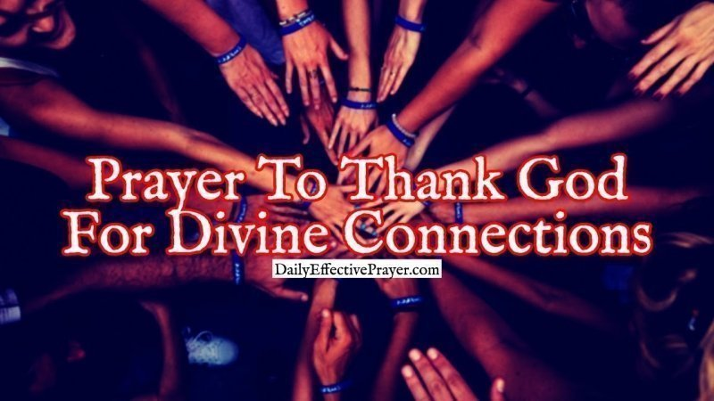 Pray this to give God glory for divine connections in your life.