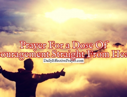 Prayer For a Dose Of Encouragement Straight From Heaven