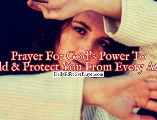 Prayer For God's Power To Shield and Protect You From Every Attack
