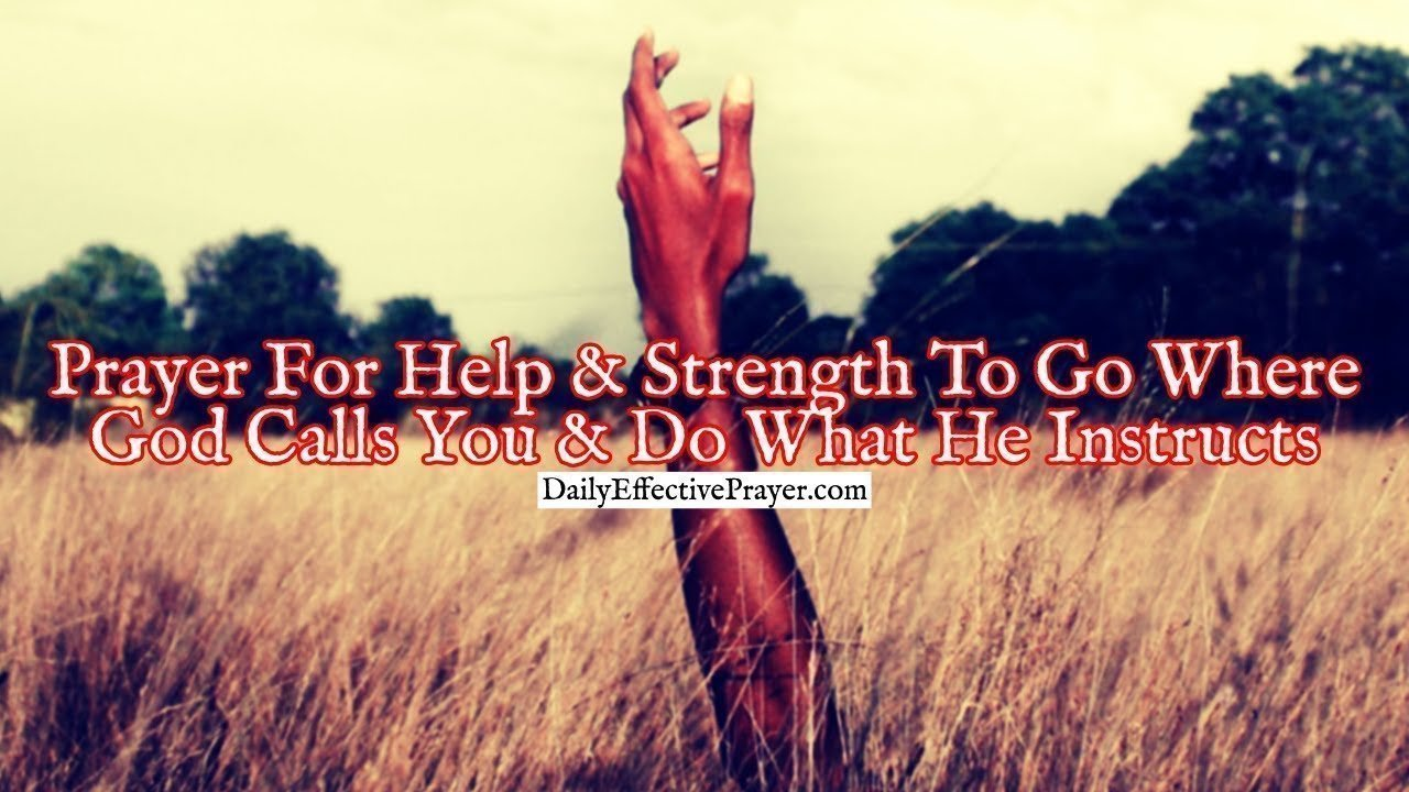 Pray this for help and strength to do all God instructs.