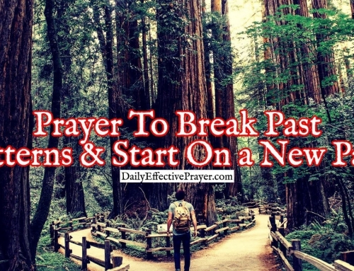 Prayer To Break Past Patterns and Start On a New Path In Christ