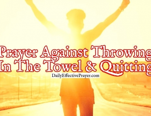 Prayer Against Quitting and Throwing In The Towel