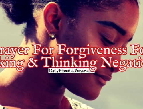 Prayer For Forgiveness For Talking and Thinking Negatively