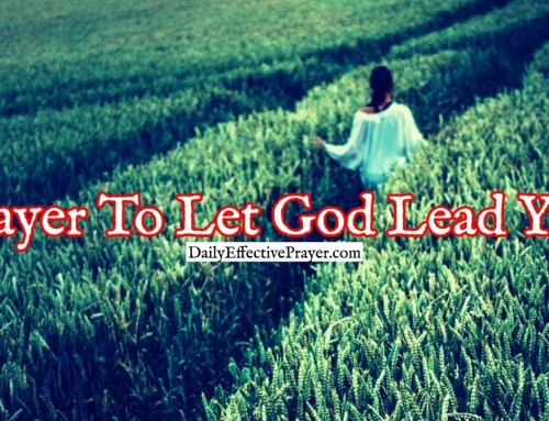 Prayer To Let God Lead You To Where He Wants You To Go