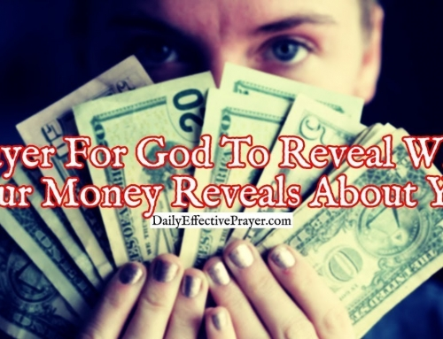 Prayer For God To Reveal What Your Money Reveals About You