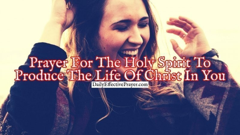 Pray this to ask the Holy Spirit to produce Jesus' life in you.