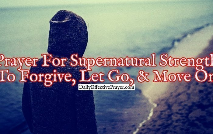 Pray this for help to forgive and let go of the past.