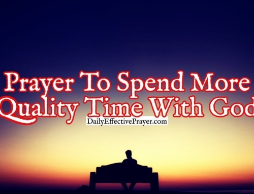 Prayer To Spend More Quality Time With God