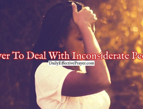 Prayer To Deal With Inconsiderate People