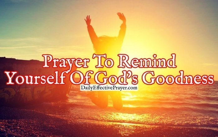 Pray this prayer to remind yourself that God is good all the time.